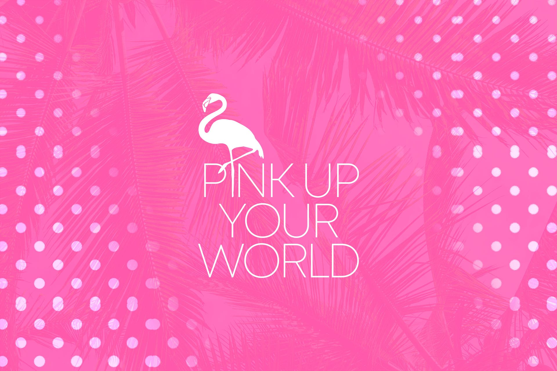 Pink Up your World Branding